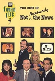 Not Necessarily the News Poster - TV Show Forum, Cast, Reviews