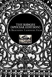 The Ridges(2011) Poster - Movie Forum, Cast, Reviews