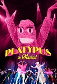 Platypus the Musical (2013)