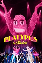 Platypus the Musical Poster