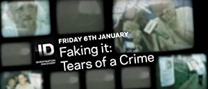 Where to stream Faking It: Tears of a Crime