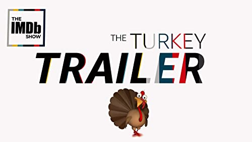 Save Some Room for the Turkey Trailer
