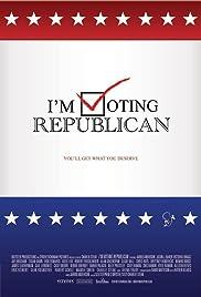 I'm Voting Republican Poster