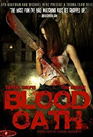 Blood Oath (2007) Poster - Movie Forum, Cast, Reviews