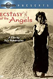 Ecstasy of the Angels(1972) Poster - Movie Forum, Cast, Reviews
