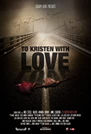 To Kristen with Love Poster