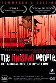 The Finished People(2003) Poster - Movie Forum, Cast, Reviews