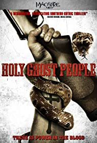 Holy Ghost People (2013) Poster - Movie Forum, Cast, Reviews
