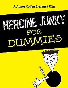 Se på nye utgitte filmer Heroine Junky for Dummies [320x240] [640x360] [hd1080p]