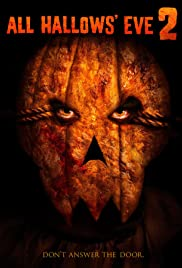 All Hallows' Eve 2 (2015) Poster - Movie Forum, Cast, Reviews