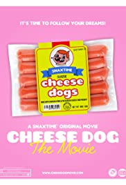 Cheese Dog: The Movie Poster