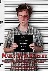 Madly Unto Eternity full movie online free
