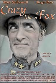 Crazy Like a Fox (2004) Poster - Movie Forum, Cast, Reviews