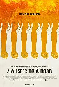 Movie it watch online A Whisper to a Roar by [720x594]