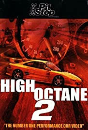 High Octane 2 (Video 2001) - IMDb