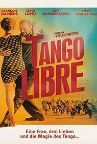 Tango libre (2012)