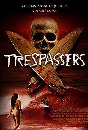 trespassers 2006 imdb