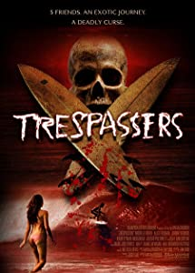 Watch online adults hollywood movies 2018 Trespassers [2k]