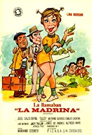 La llamaban La Madrina Poster