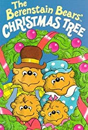 The Berenstain Bears' Christmas Tree (1979) Poster - Movie Forum, Cast, Reviews