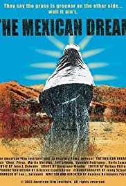 The Mexican Dream (2003) Poster - Movie Forum, Cast, Reviews