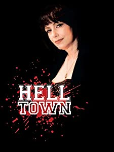 New movie trailers free downloads Hell Town by Justin M. Seaman [XviD]