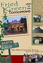 Fried Green Tomorrows: Juliette, GA Lives
