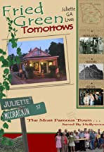 Fried Green Tomorrows: Juliette, GA Lives