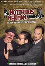 The Notorious Newman Brothers
