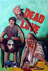 Primary photo for Dead Love