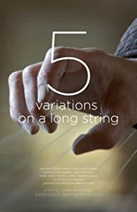 Downloadable free movie sites 5 Variations on a Long String USA [720x400]