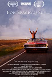 For Spacious Sky Poster