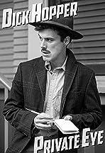Dick Hopper: Private Eye