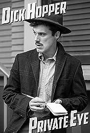 Dick Hopper: Private Eye Poster