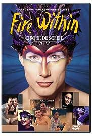 Cirque du Soleil: Fire Within Poster