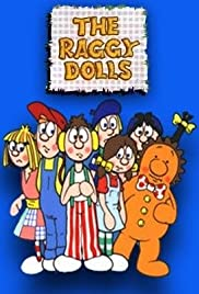 The Raggy Dolls Poster - TV Show Forum, Cast, Reviews