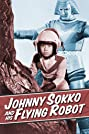Johnny Sokko and His Flying Robot (1967) Poster