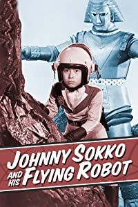 Johnny Sokko and His Flying Robot full movie with english subtitles online download