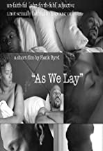 As We Lay