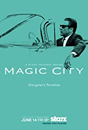 Magic City Poster - TV Show Forum, Cast, Reviews