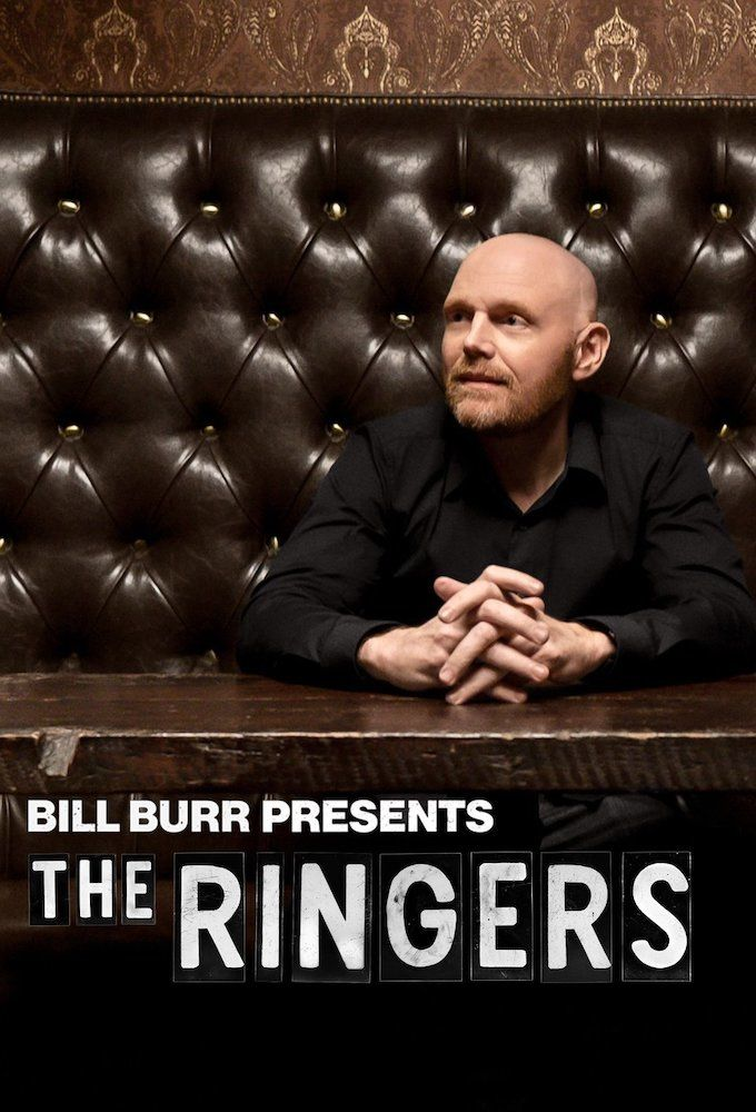 Bill Burr Presents The Ringers Tv Series 2020 Imdb