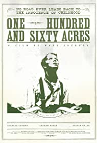 One Hundred & Sixty Acres (2011)
