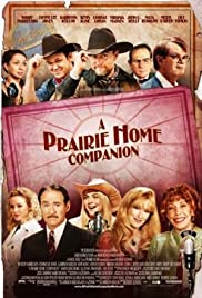 A Prairie Home Companion (2006) Poster - Movie Forum, Cast, Reviews