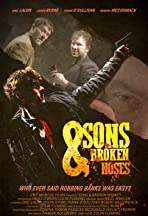 Sons and Broken Noses