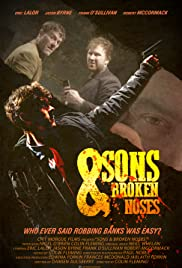 Sons and Broken Noses Poster