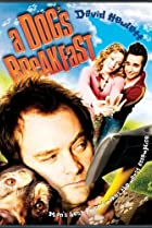 A Dog's Breakfast (2007) Poster