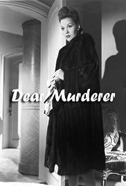 Dear Murderer(1947) Poster - Movie Forum, Cast, Reviews