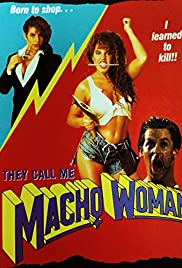 Download They Call Me Macho Woman! () Movie
