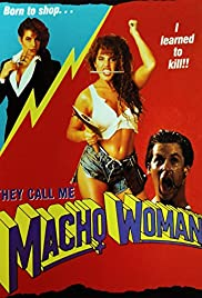 They Call Me Macho Woman! Poster