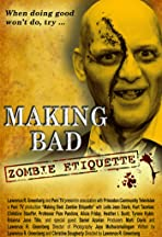 Making Bad: Zombie Etiquette